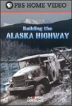 American Experience - Building The Alaska Highway (DVD)
