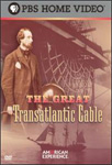 American Experience - The Great Transatlantic Cable (DVD)