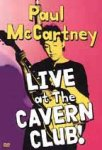 Paul McCartney - Live At The Cavern Club (DVD)
