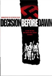 Decision Before Dawn (DVD - SONE 1)