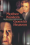 Mother Kusters Goes To Heaven (DVD - SONE 1)