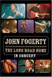 John Fogerty - The Long Road Home: In Concert (DVD)