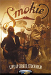 Smokie - Live at Cirkus, Stockholm (DVD)