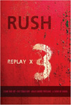 Rush - Replay x 3 (m/CD) (DVD)