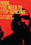 Boys Night Out - Dude, You Need To Stop Dancing (DVD)