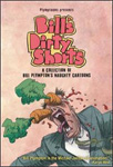 Bill's Dirty Shorts - A Collection of Bill Plympton's Newest Naughty Shorts (DVD)