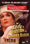 The Lady In Question Is Charles Busch (DVD - SONE 1)