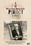 The Harry Smith Project - Live (DVD)