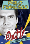 Pablo Francisco - Ouch! Live From San Jose (DVD - SONE 1)