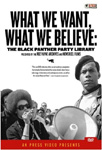 What We Want What We Believe - The Black Panther Party Library (DVD - SONE 1)