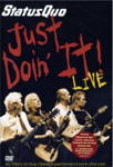 Status Quo - Just Doin' It Live: 40 Years Of Quo (DVD)