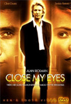 Close My Eyes (DVD - SONE 1)