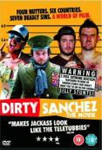 Dirty Sanchez - The Movie (UK-import) (DVD)