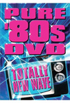 Pure '80s: Totally New Wave (DVD - SONE 1)