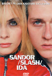 Sandor Slash Ida (DVD)