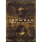 Crowbar - Live: With Full Force (DVD)