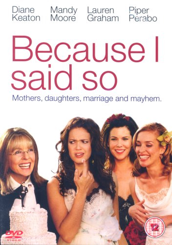 Because I Said So (UK-import) (DVD)