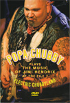 Popa Chubby - Electric Chubbyland: Popa Chubby Plays The Music Of Jimi Hendrix At The File 7 (DVD)