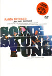 Randy Brecker - Some Skunk Funk: Live 2003 (DVD)