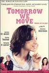 Tomorrow We Move (DVD - SONE 1)