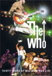The Who - Thirty Years Of Maximum R&B Live (DVD)