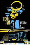 Pearl Jam - Immagine In Cornice/Picture In A Frame: Live In Italy 2006 (DVD)
