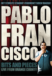 Pablo Francisco - Bits And Pieces: Live from Orange County (DVD)