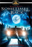 Sometimes They Come Back (DVD - SONE 1)