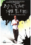 Buy The Ticket, Take The Ride: Hunter S. Thompson on Film (DVD - SONE 1)