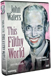 John Waters - This Filthy World (DVD - SONE 1)