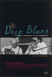 Deep Blues - A Musical Pilgrimage To The Crossroads (DVD - SONE 1)