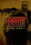 Roots - The Gift (DVD)