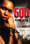 500 Years Later (DVD - SONE 1)
