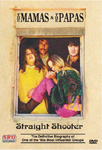 The Mamas And The Papas - Straight Shooter (DVD - SONE 1)