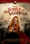 The Shiver Of The Vampires (DVD)