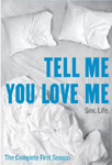Tell Me You Love Me - Sesong 1 (DVD - SONE 1)
