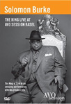 Solomon Burke - The King Live At AVO Sessions (DVD)