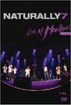 Naturally 7 - Live At Montreux 2007 (DVD)