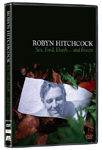 Robyn Hitchcock - Sex, Food, Death And Insects (DVD - SONE 1)