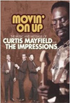 Curtis Mayfield - Movin' On Up: The Music And Message Of Curtis Mayfield & The Impressions (DVD)
