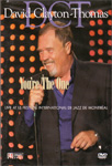 David Clayton-Thomas - You're The One: Live At Le Festival International De Jazz Montréal (DVD)