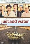 Just Add Water (DVD - SONE 1)