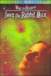 What The Bleep!? Down The Rabbit Hole (DVD - SONE 1)