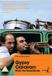 Gypsy Caravan: When The Road Bends (UK-import) (DVD)