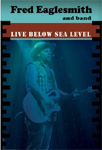 Fred Eaglesmith - Live Below Sea Level (DVD)