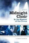 Midnight Choir - In The Shadow Of The Circus (DVD)