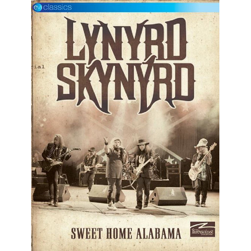 Lynyrd Skynyrd - Sweet Home Alabama (DVD)