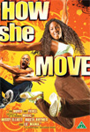 How She Move (UK-import) (DVD)