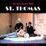 St. Thomas - On The Road With St.Thomas/4 Music Videos (DVD)