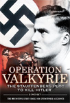 Operation Valkyrie: The Stauffenberg Plot To Kill Hitler (DVD - SONE 1)